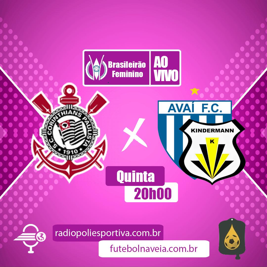 Brasileirão Feminino - Corinthians X Avaí/Kindermann