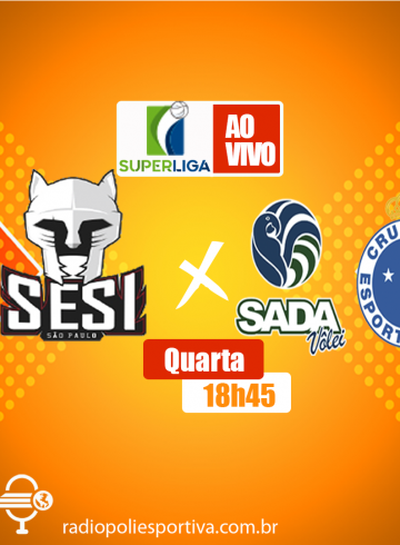 Superliga Masculina – SESI-SP X Sada Cruzeiro