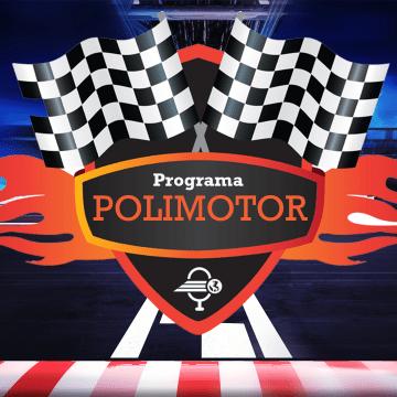 Programa Polimotor Edição #9 – Fórmula 1, Indycar e Nascar