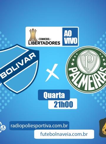 Libertadores 2020 – Bolívar-BOL X Palmeiras