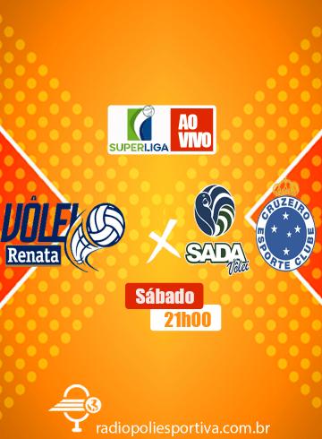 Superliga Masculina – Campinas Vôlei Renata x Sada Cruzeiro