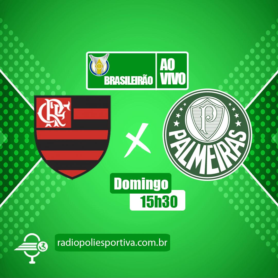 Brasileirão 2021 - 1ª Rodada - Flamengo x Palmeiras