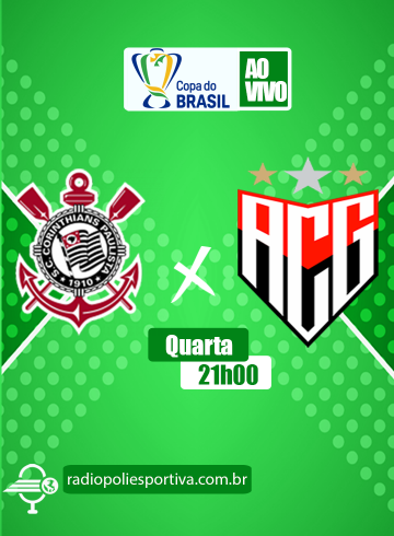 Copa do Brasil 2021 – Corinthians x Atlético-GO
