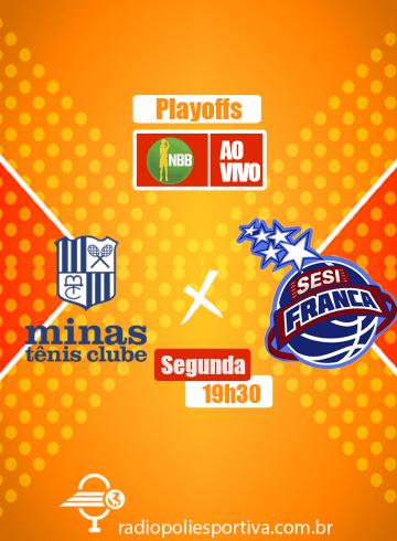 NBB 2020 2021 – Quartas de Final – Jogo 3 – Minas Tênis Clube x SESI Franca