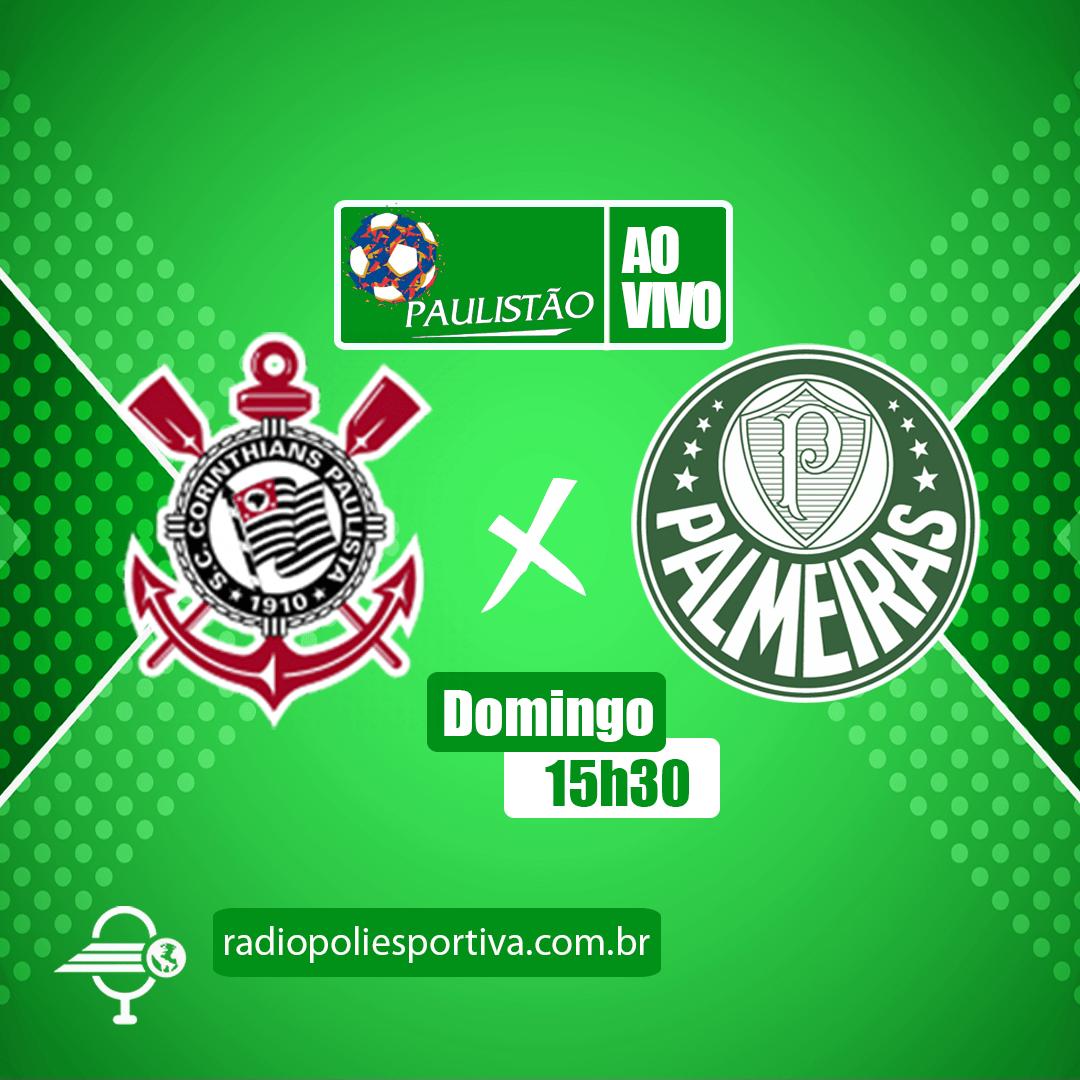 Paulistão 2021 - Semifinal - Corinthians x Palmeiras