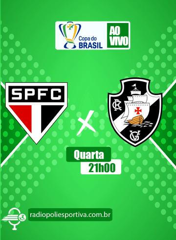 Copa do 2021 – Oitavas – São Paulo x Vasco