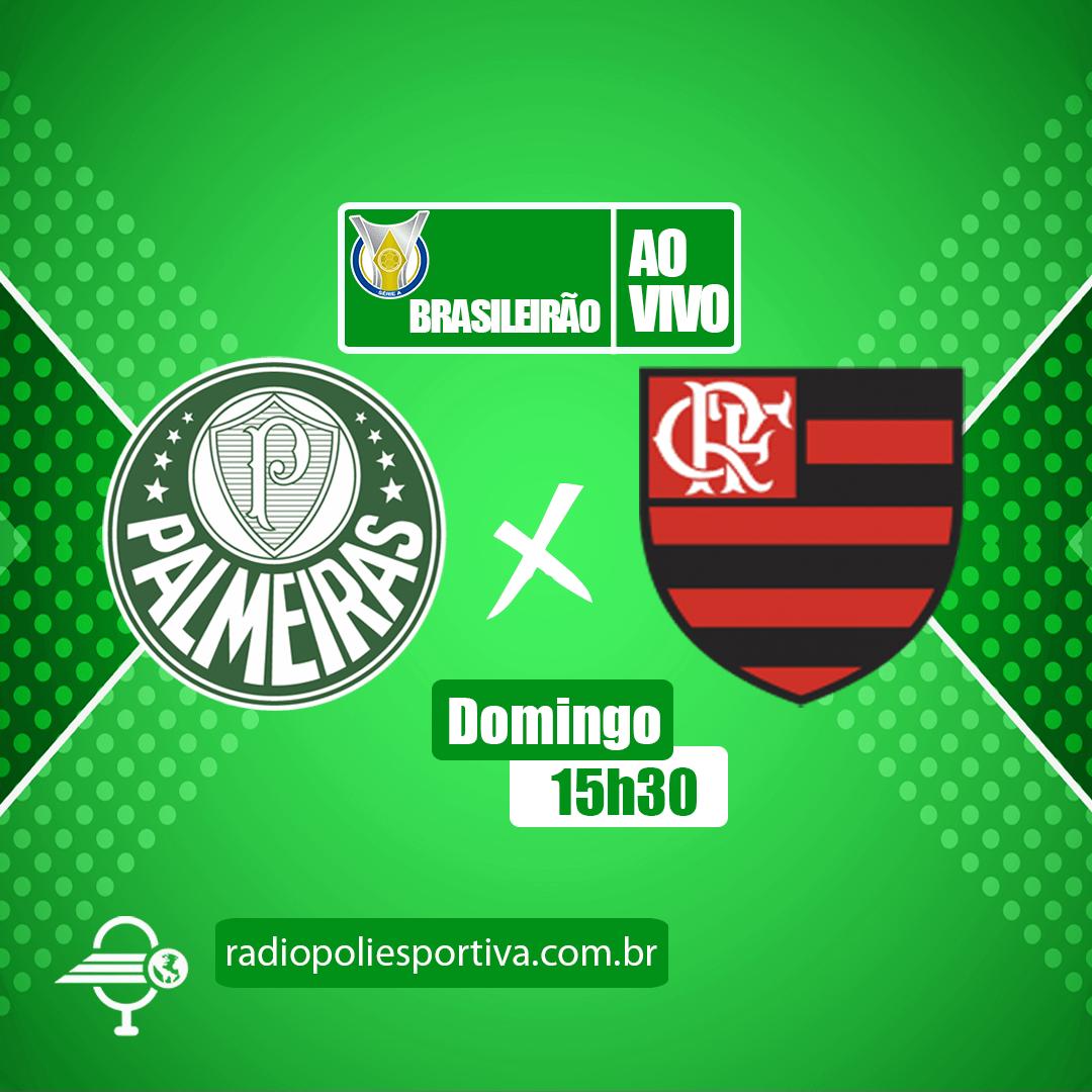 Brasileirão 2021 - 20ª rodada - Palmeiras x Flamengo