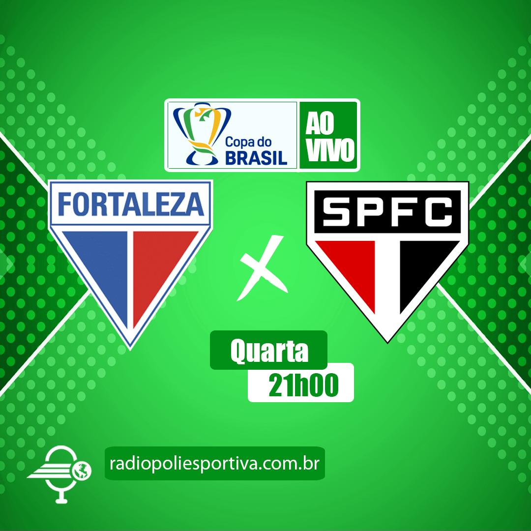 Copa do Brasil 2021 - Quartas de Final - 2º Jogo - Fortaleza x São Paulo