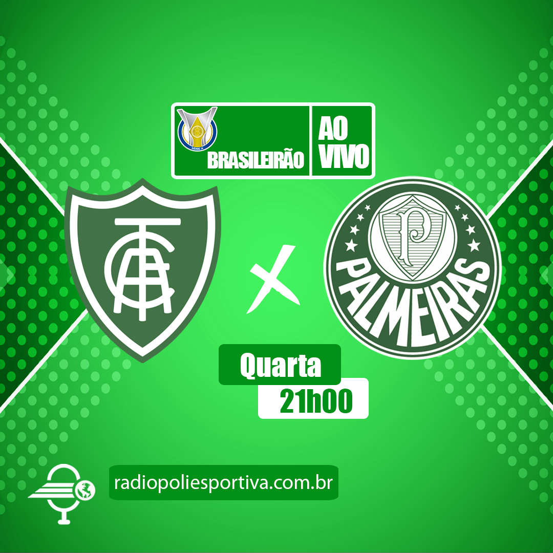 Brasileirão 2021 - 24ª Rodada - América-MG x Palmeiras