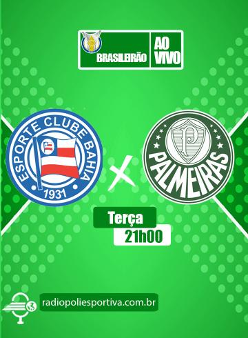 Brasileirão 2021 – 26ª rodada – Bahia x Palmeiras