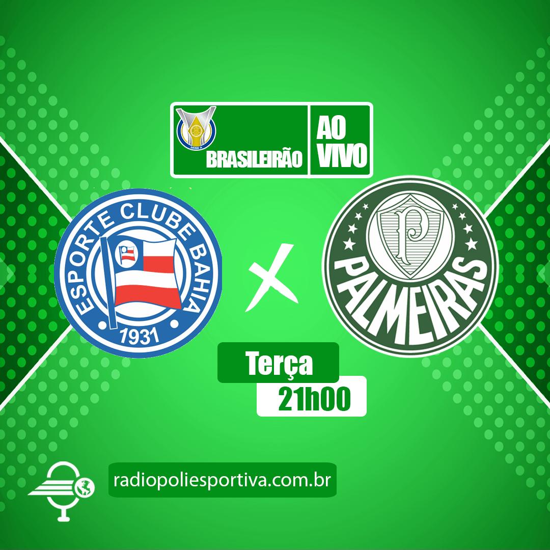 Brasileirão 2021 - 26ª Rodada - Bahia x Palmeiras