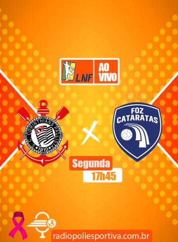 Liga Futsal 2021 – Oitavas – Corinthians x Foz Cataratas